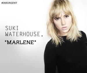 Suki Waterhouse as Marlene